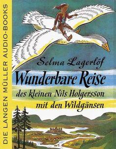 Wunderbare Reise des kleinen Nils Holgersson mit den Wildgänsen. 2 Cassetten. by Selma Lagerlöf http://www.amazon.com/dp/3784450016/ref=cm_sw_r_pi_dp_hr81tb0JDA2VKNTE