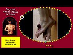 Terço das Santas Chagas de Cristo - YouTube