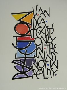 Perfection is an idea that exists only in the mind, not in reality Kalligrafie: Vrij werk » Letterkunst