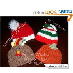 Amazon.com: Crochet Pattern - Fall & Winter Holiday Baby Caps eBook: Judy Rennie: Kindle Store