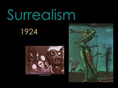 Surrealism ppt....great for a surrealist collage intro