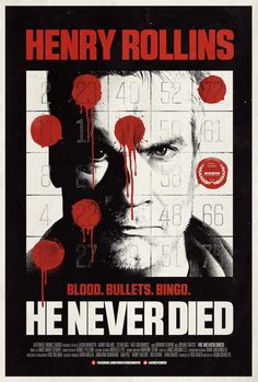 Henry Rollins, Film D, Film Movie, Movie Poster Art, Film Posters, Bingo, He Never Died, Theatre Reviews, English Movies