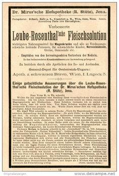 Original-Werbung/Inserat/ Anzeige 1890: LEUBE-ROSENTHAL'SCHE FLEISCHSOLUTION/DR.MIRUS'SCHE HOFAPOTH.JENA -2X ca.95X155mm