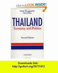 Thailand Economy and Politics (9789835600661) Phongpaichit Pasuk, Chris Baker , ISBN-10: 983560066X  , ISBN-13: 978-9835600661 ,  , tutorials , pdf , ebook , torrent , downloads , rapidshare , filesonic , hotfile , megaupload , fileserve
