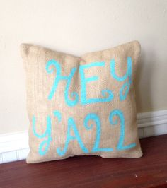 HEY Y'ALL Decorative Burlap Pillow