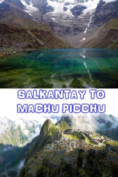 Salkantay, alternative route to get to Machu Picchu. Cheaper, can do it without a guide, amazing scenery on the way. Itinerary, route, tips, accommodation, prices.