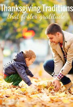 3 Easy Thanksgiving traditions that foster gratitude in young kids.