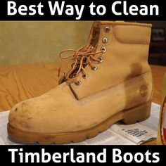 How to Clean Your Timberland Boots (6 EASY/SIMPLE STEPS)