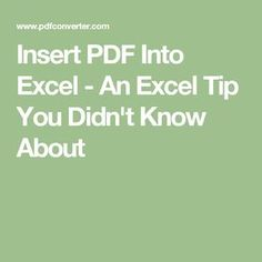 Insert PDF Into Excel - An Excel Tip You Didn't Know About How often do you use MS Excel? Do you know all these Excel tips and tricks? This one you don't know for sure: how to insert PDF into Excel spreadsheet. Computer Help, Computer Technology, Computer Programming, Computer Tips, Business Technology, Computer Basics, Technology Hacks, Computer Laptop, Medical Technology
