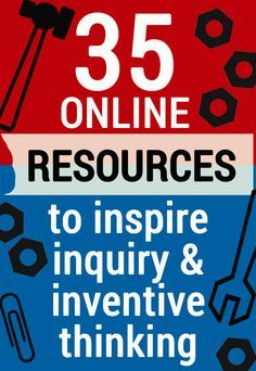 35 Online Educational Resources to inspire inquiry and inventive thinking - Science, Engineering, Technology. resources 35 Educational Resources to Encourage Inquiry & Inventive Thinking Inquiry Based Learning, E Learning, Project Based Learning, Teaching Science, Science Classroom, Big Ideas Learning, Science Biology, Teaching Tips, Thinking Skills