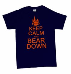 Keep Calm and Bear Down T-Shirt Funny Retro Chicago Football Novelty Soldier Field Tee Shirt Tshirt Mens Womens Kids S-5XL Great Gift Idea on Etsy, $14.95