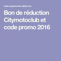 Bon de réduction Citymotoclub et code promo 2016