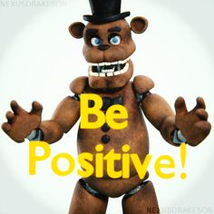Just a simple message to the FNAF fandom (and other fandom) Try to be positive, no need to look those cringe/porn thing or care the haters just look at . Be Positive! Fnaf 1, Cringe, Tigger, Scooby Doo, Disney Characters, Fictional Characters, Fandom, Positivity, Deviantart