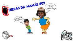 APANHANDO HORRORES NO SURRAS DA MAMÃE #02