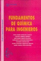 Fundamentos de química para ingenieros / Rosa María Masegosa Fanego ... [et al.]