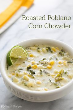 Green Chile Corn Chowder with roasted poblanos, corn, and potatoes on SimplyRecipes.com