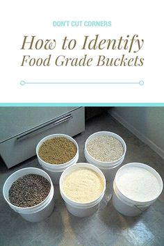 How to Identify Food Grade Buckets. Don't Cut Corners when storing food in containers. Make sure they are food grade or risk losing your food. Survival Food, Survival Prepping, Emergency Preparedness, Doomsday Survival, Doomsday Prepping, Survival Hacks, Wilderness Survival, Outdoor Survival, Food Grade Buckets