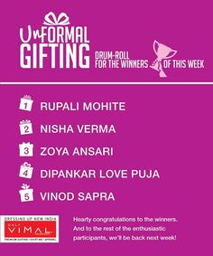Here are the winners for the Unformal GIfting. Winners please DM us your details as soon as possible.