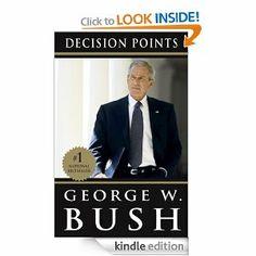 Amazon.com: Decision Points eBook: George W. Bush: Kindle Store