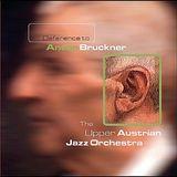 Deference to Anton Bruckner [CD]
