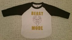Hey, I found this really awesome Etsy listing at https://www.etsy.com/listing/261445479/beast-mode-shirt-beauty-and-the-beast