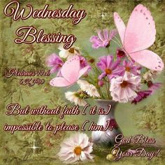 wednesday blessings | Wednesday Blessing Pictures, Photos, and Images for Facebook, Tumblr ...