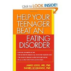 Help Your Teenager Beat an Eating Disorder [Paperback], (anorexia, eating disorder, bulimia, maudsley, eating disorders, family-based treatment, recovery, teen, family health, psychology)