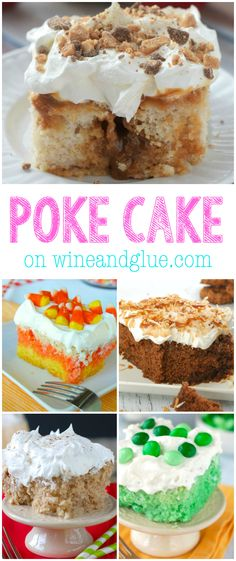 Lot's of Poke Cake Recipes!  on wineandglue.com: