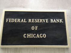 You'll also find this sign on some of our exterior walls. Federal Reserve Bank of Chicago - Chicago, IL - USA