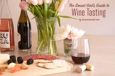 Sip This: The Smart Girl's Guide to Wine Tasting