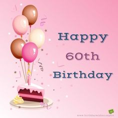 Happy 60th Birthday Images Messages Greetings Quotes