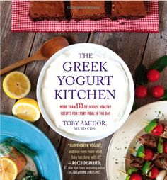 The Greek Yogurt Kitchen: excellent recipes using Greek yogurt! #greekyogurt #recipes #protein