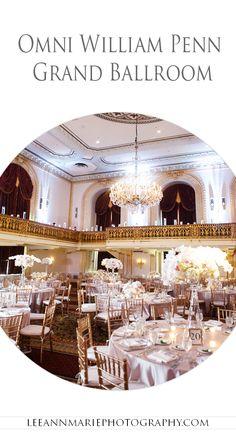 Omni William Penn Grand Ballroom Wedding Reception Photography by Leeann Marie, Wedding Photographers: http://www.leeannmariephotography.com