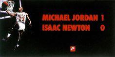 Michael Jordan 1 x 0 Isaac Newton. Nike.