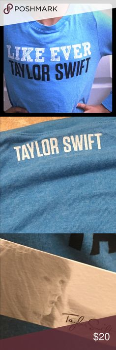 """TAYLOR SWIFT Long Sleeve Sweatshirt💙💙 Light Blue sweater with white and black lettering.  Says: """"LIKE EVER TAYLOR SWIFT."""" On the back it says: """"TAYLOR SWIFT in all white, by the collar. Material is made of 63% polyester, 33% rayon and 5% spandex. EXTREMELY SOFT AND COMFY!🙂 Sweaters"""