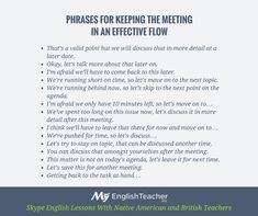 PHRASES FOR KEEPING THE MEETING  IN AN EFFECTIVE FLOW