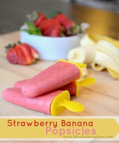 Strawberry Banana Popsicles - Bless This Mess