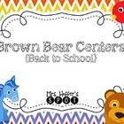 Here are two centers for Back to School time. Inspired by Brown Bear Brown Bear.   Brown Bear Beginning Sounds  The kiddos will draw a card, identi...