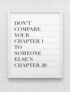 don't compare your chapter 1 to... // motivational inspirational print // black and white home decor // instant download print on Etsy, 7,93 $ CAD