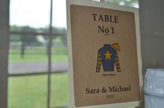 Our Kentucky Derby Wedding.  Using the names of the horses for table numbers.