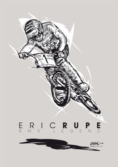 "ERIC RUPE ""big daddy"" BMX LEGEND illustration Christophe BOUL www.boulplanet.com"