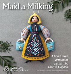 Maid+a-Milking+PDF+pattern+for+a+hand+sewn+wool+felt+by+mmmcrafts
