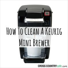 How to clean a Keurig mini brewer.