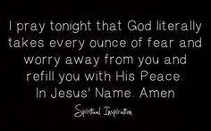 God... Prayer... Fear...