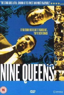 """Nine Queens (2000) (Nueve reinas) (original title)  Two con artists try to swindle a stamp collector by selling him a sheet of counterfeit rare stamps (the """"nine queens"""")."""