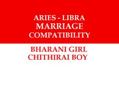 Aries Libra Marriage Compatibility - Secrets of Horoscope - Aries Libra Marriage Compatibility Bharani Girl Marriage with Chithirai Boy - Aries And Libra, Libra Love, Marriage Matching, Love And Marriage, Libra Compatibility, Marriage Astrology, Marriage Relationship, Horoscope, Boys