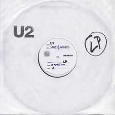 U2 - On Vinyl, For Record Store Day http://www.u2.com/news/title/on-vinyl-for-record-store-day