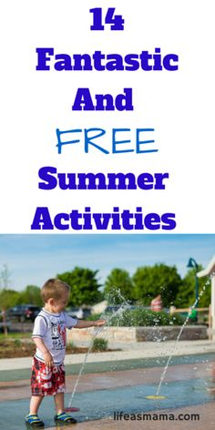 14 Fantastic And Free Summer Activities