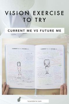 here is a vision exercise you can use to create your dream life: current me vs. future me Self Development, Personal Development, Vision Book, Creating A Vision Board, Self Improvement Tips, After Life, Self Discovery, Positive Mindset, Life Advice