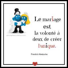 Le mariage est la volonté à deux de créer l'unique   - Friedrich Nietzsche